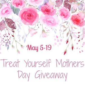 MamatheFox's Treat Yourself Mothers Day Giveaway