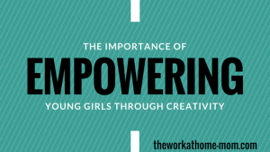 Empowering young girls through creativity