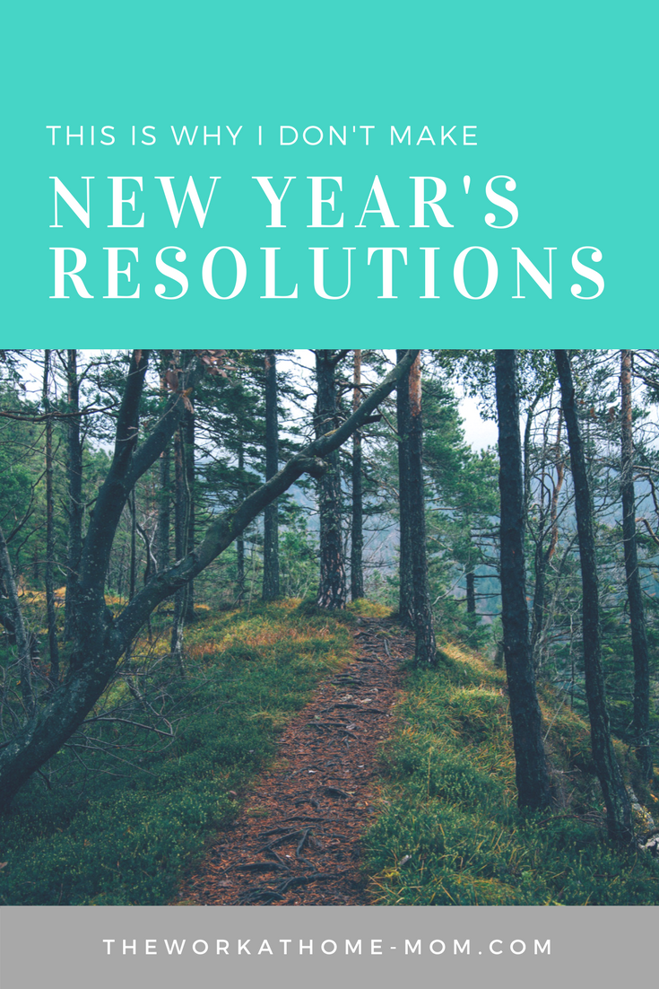I used to be a resolution-maker, but recent years have changed that. Here's why I prefer to go resolution-free (and keep my sanity).