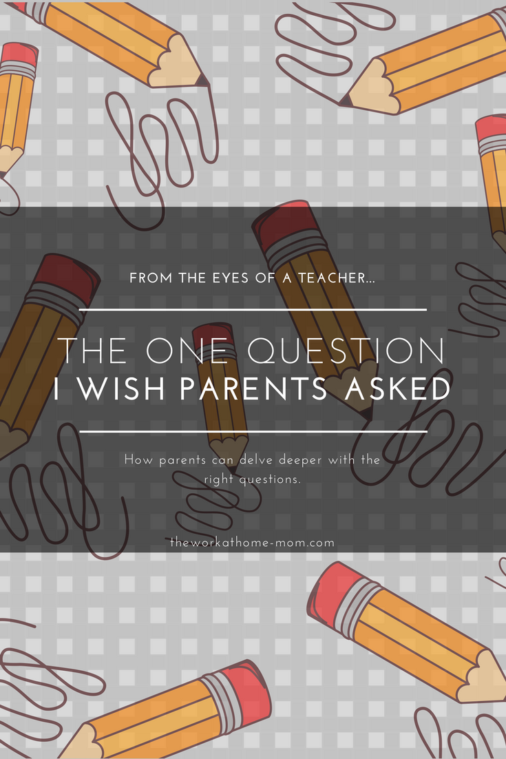 I loved being a preschool teacher, but I'd be lying if I said I wasn't disheartened by some of the things parents asked me every day. Here are the questions that dig deep and show a child you care.
