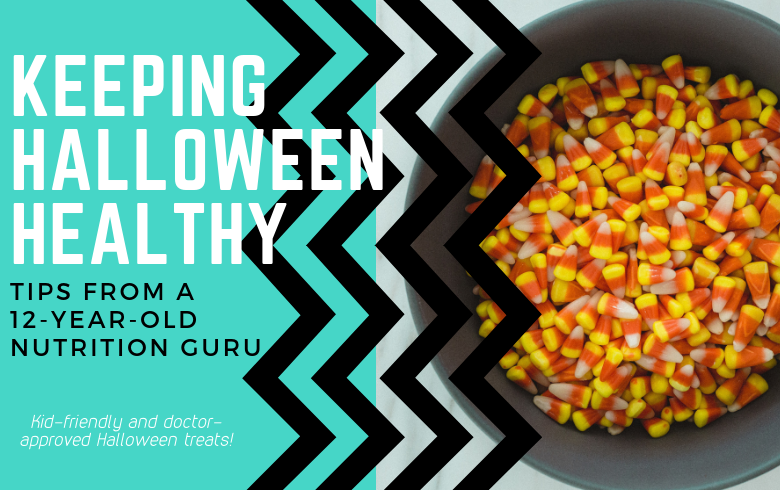 12-Year-Old Nutrition Expert Shares Kid-Friendly (Doctor-Approved) Halloween Treats