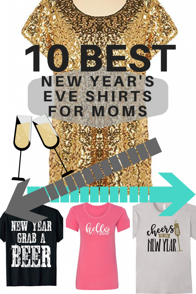 The best New Years Eve shirts for moms to celebrate with!