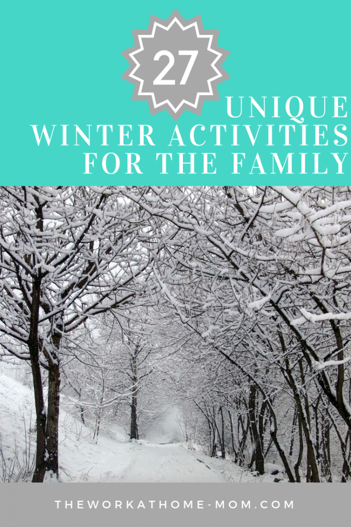 "These 27 winter activities for kids aren't the usual ""Make a Snowman"" and ""Go sledding"". These unique ideas will give you tons of inspiration for winter family fun throughout the season!"
