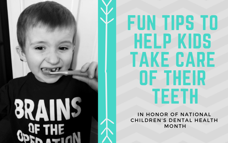February is National Children's Dental Health Month! Here are 6 Ways to Keep Your Child's Teeth and Gums Healthy