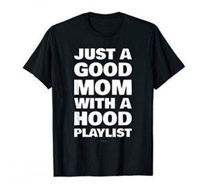 hood playlist mom shirt