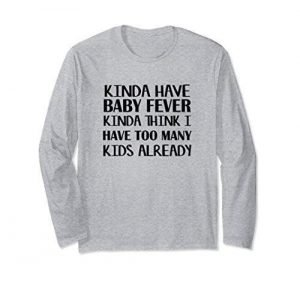 baby fever shirt