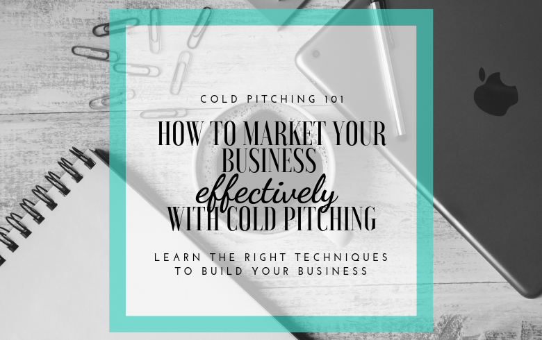 How to Effectively Pitch Your Freelance Business to Potential Clients