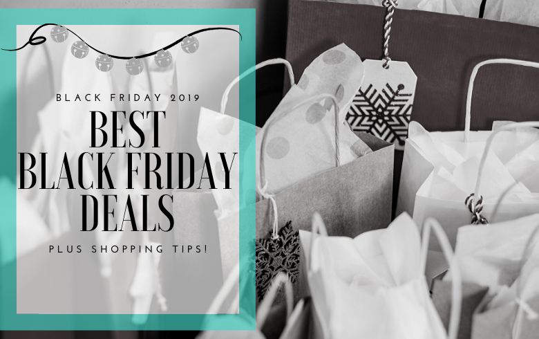 Holiday Gift Guide 2019: It's Time for Some Black Friday Deals & Budget-Friendly Shopping Tips!