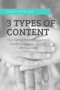 types of content your family-focused business needs